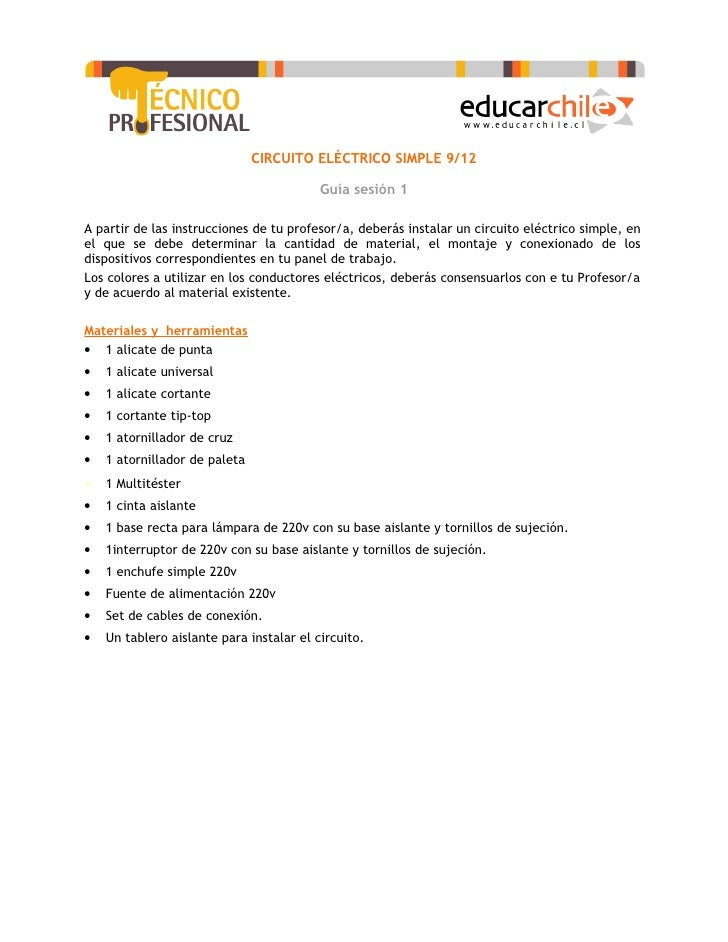 CIRCUITO ELÉCTRICO SIMPLE 9/12                                            Guía sesión 1  A partir de las instrucciones de ...