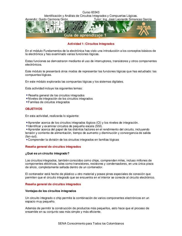 Curso 63343               Identificación y Análisis de Circuitos Integrados y Compuertas Lógicas. Aprendiz: Guido Carmona ...