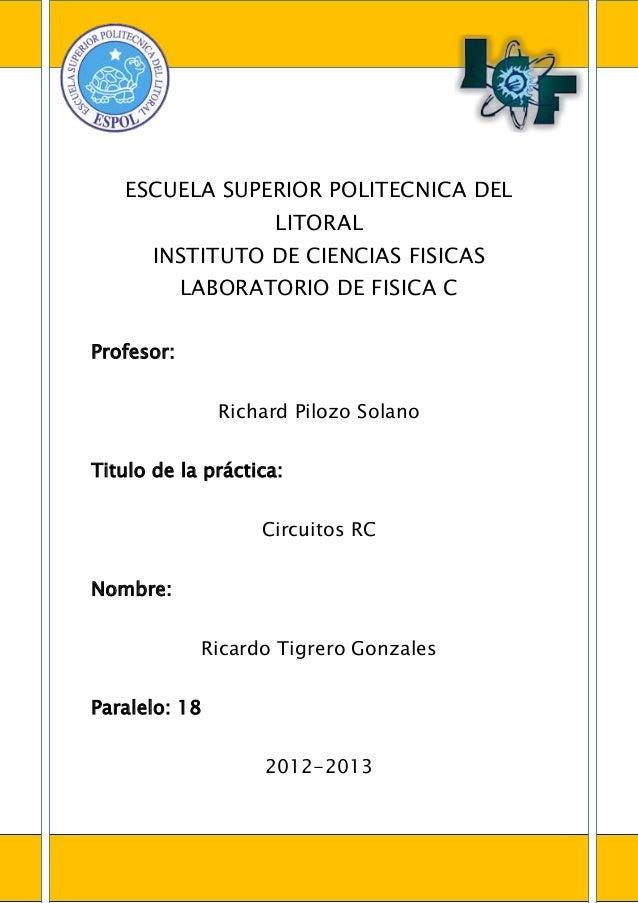 ESCUELA SUPERIOR POLITECNICA DEL                     LITORAL       INSTITUTO DE CIENCIAS FISICAS            LABORATORIO DE...