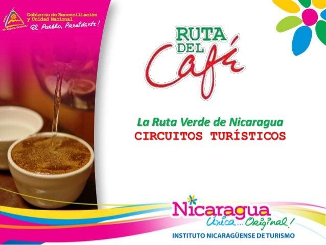 CIRCUITOS TURÍSTICOS La Ruta Verde de Nicaragua