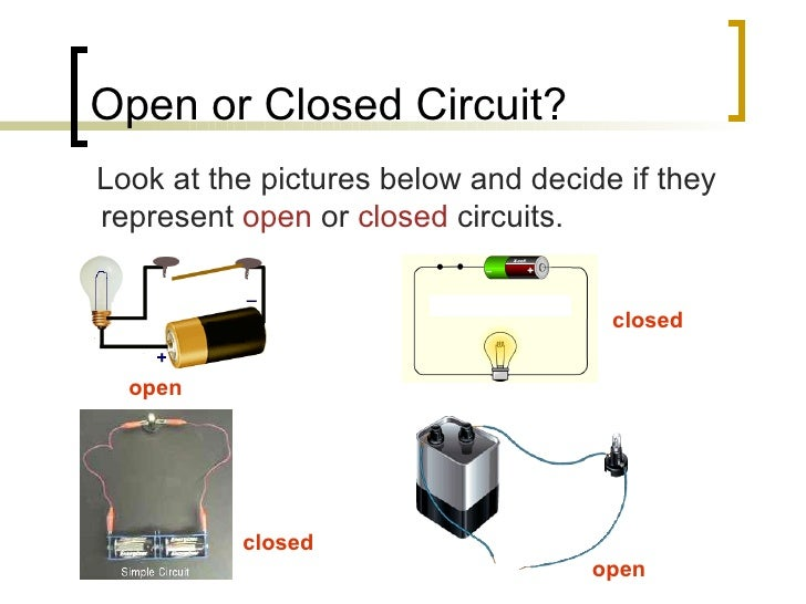 10 Open Or Closed Circuit