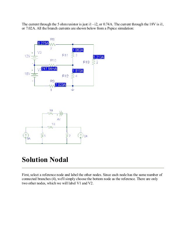 The current through the 5 ohm resistor is just i1 - i2, or 0.74A. The current through the 18V is i1, or 7.02A. All the bra...