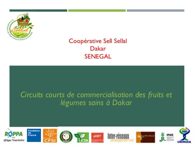 Coopérative Sell Sellal Dakar SENEGAL Circuits courts de commercialisation des fruits et légumes sains à Dakar
