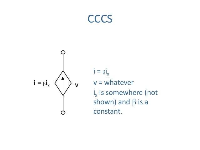 CCCS i = ix i = ix v = whatever ix is somewhere (not shown) and is a constant. v