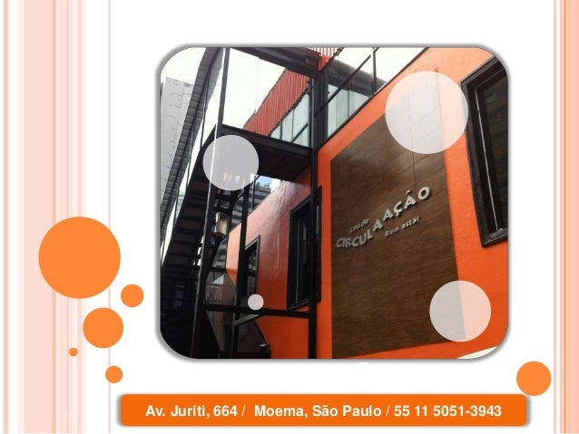 Av. Juriti, 664 / Moema, São Paulo / 55 11 5051-3943