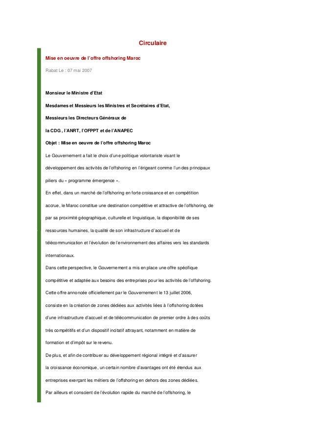 Circulaire Mise en oeuvre de l'offre offshoring Maroc Rabat Le : 07 mai 2007 Monsieur le Ministre d'Etat Mesdames et Messi...