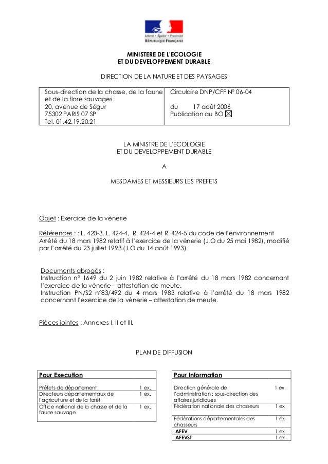 MINISTERE DE L'ECOLOGIE ET DU DEVELOPPEMENT DURABLE DIRECTION DE LA NATURE ET DES PAYSAGES Sous-direction de la chasse, de...
