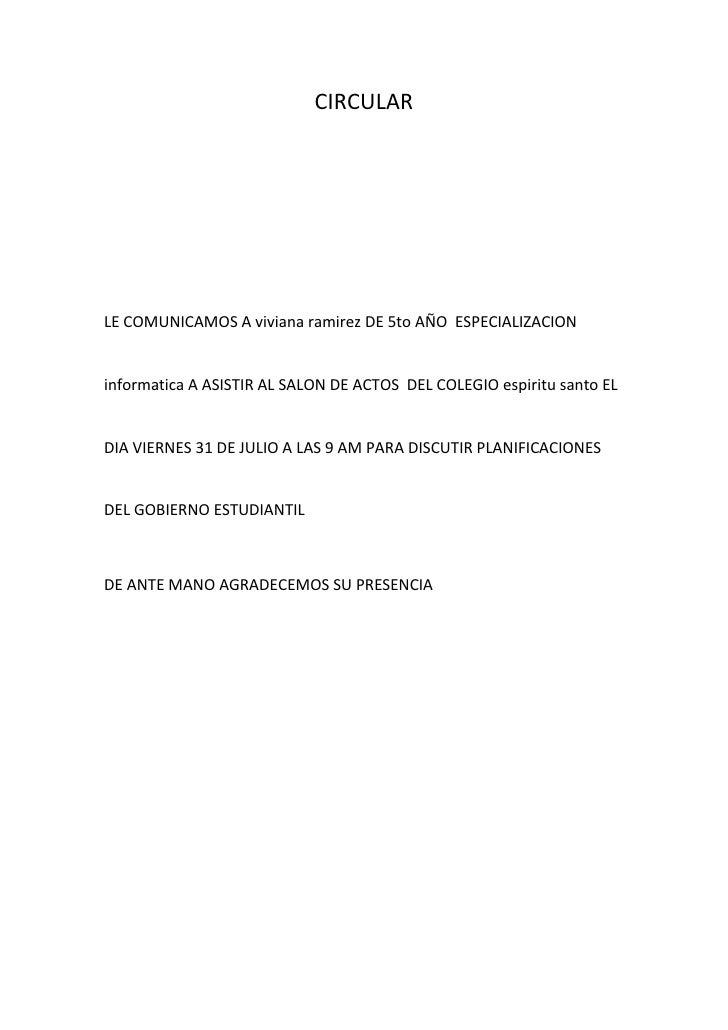 CIRCULAR<br />LE COMUNICAMOS A viviana ramirez DE 5to AÑO  ESPECIALIZACION informatica A ASISTIR AL SALON DE ACTOS  DEL CO...