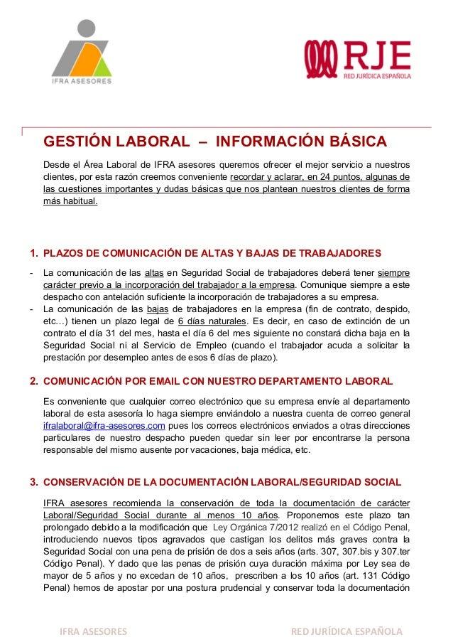 IFRA ASESORES RED JURÍDICA ESPAÑOLA GESTIÓN LABORAL – INFORMACIÓN BÁSICA Desde el Área Laboral de IFRA asesores queremos o...