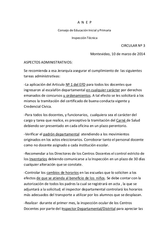 A N E P Consejo de Educación Inicial y Primaria Inspección Técnica CIRCULAR Nº 3 Montevideo, 10 de marzo de 2014 ASPECTOS ...
