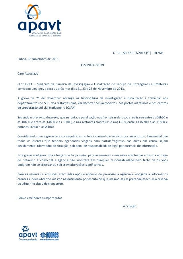 CIRCULARNº101/2013(SF)–RF/MS Lisboa,18Novembrode2013 ASSUNTO:GREVE  CaroAssociado, O SCIF‐SEF – ...