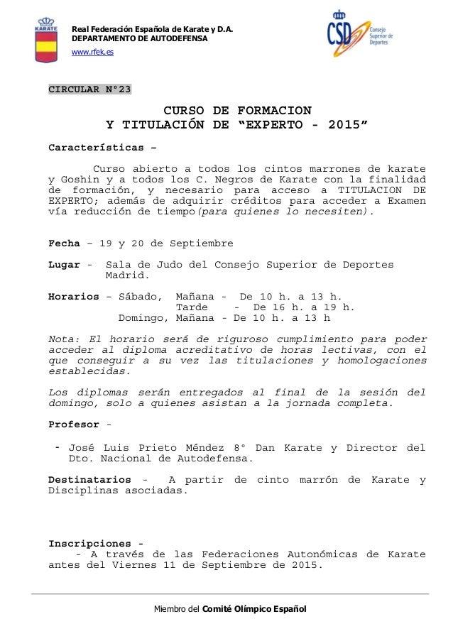 Real Federación Española de Karate y D.A. DEPARTAMENTO DE AUTODEFENSA www.rfek.es Miembro del Comité Olímpico Español CIRC...
