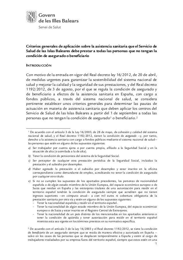 1Criterios generales de aplicación sobre la asistencia sanitaria que el Servicio deSalud de las Islas Baleares debe presta...
