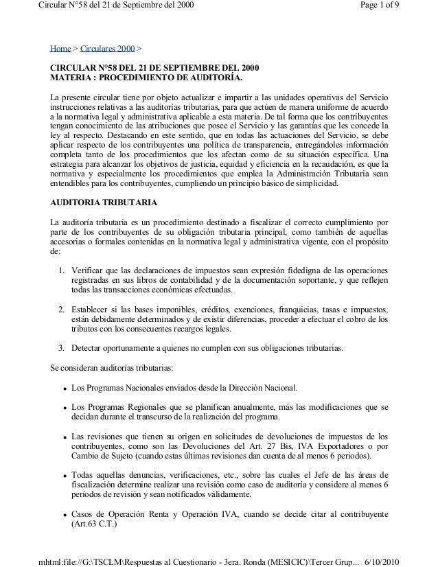 Home > Circulares 2000 >CIRCULAR N°58 DEL 21 DE SEPTIEMBRE DEL 2000MATERIA : PROCEDIMIENTO DE AUDITORÍA.La presente circul...