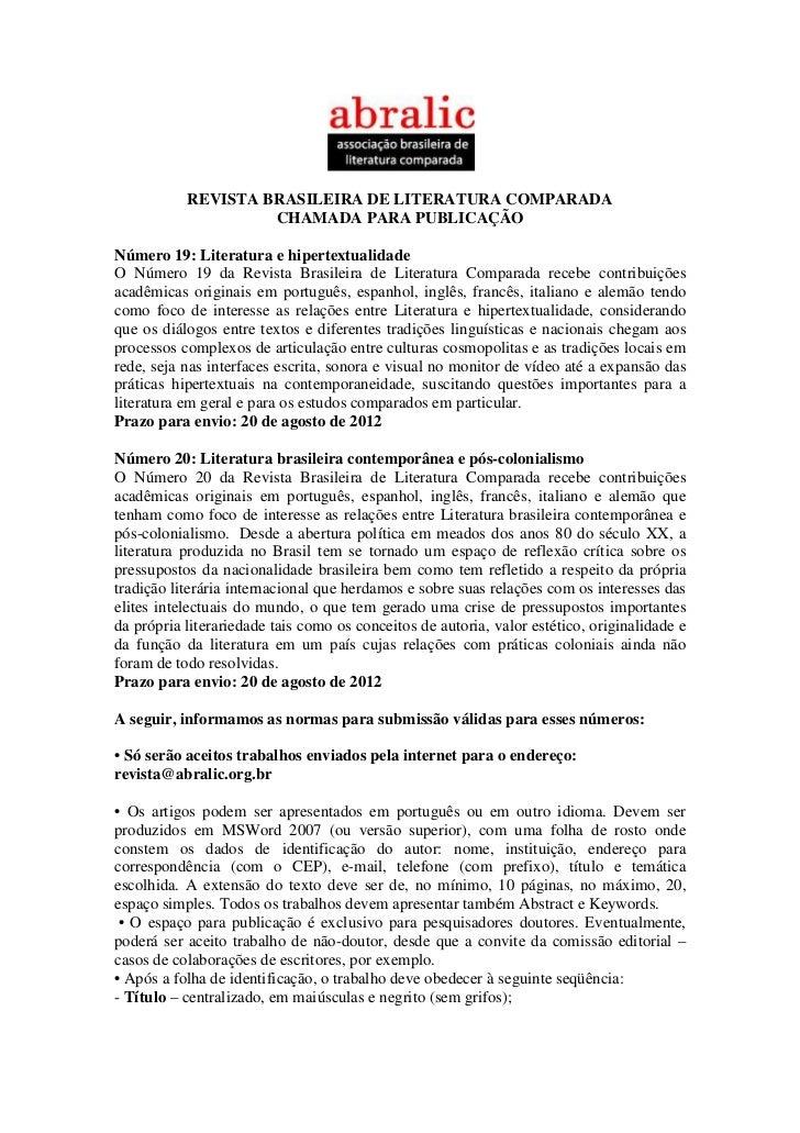 REVISTA BRASILEIRA DE LITERATURA COMPARADA                    CHAMADA PARA PUBLICAÇÃONúmero 19: Literatura e hipertextuali...