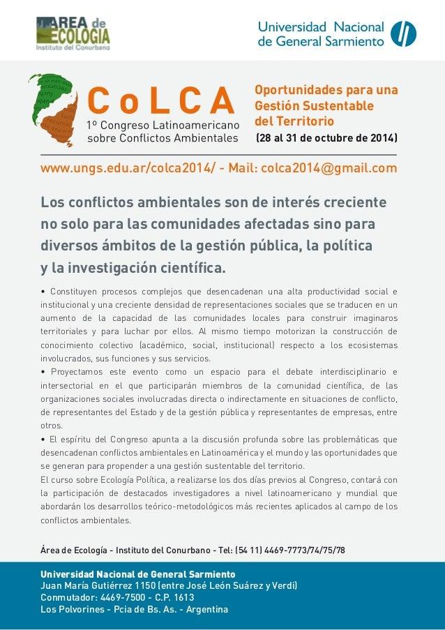 Oportunidades para una Gestión Sustentable del Territorio (28 al 31 de octubre de 2014)  www.ungs.edu.ar/colca2014/ - Mail...