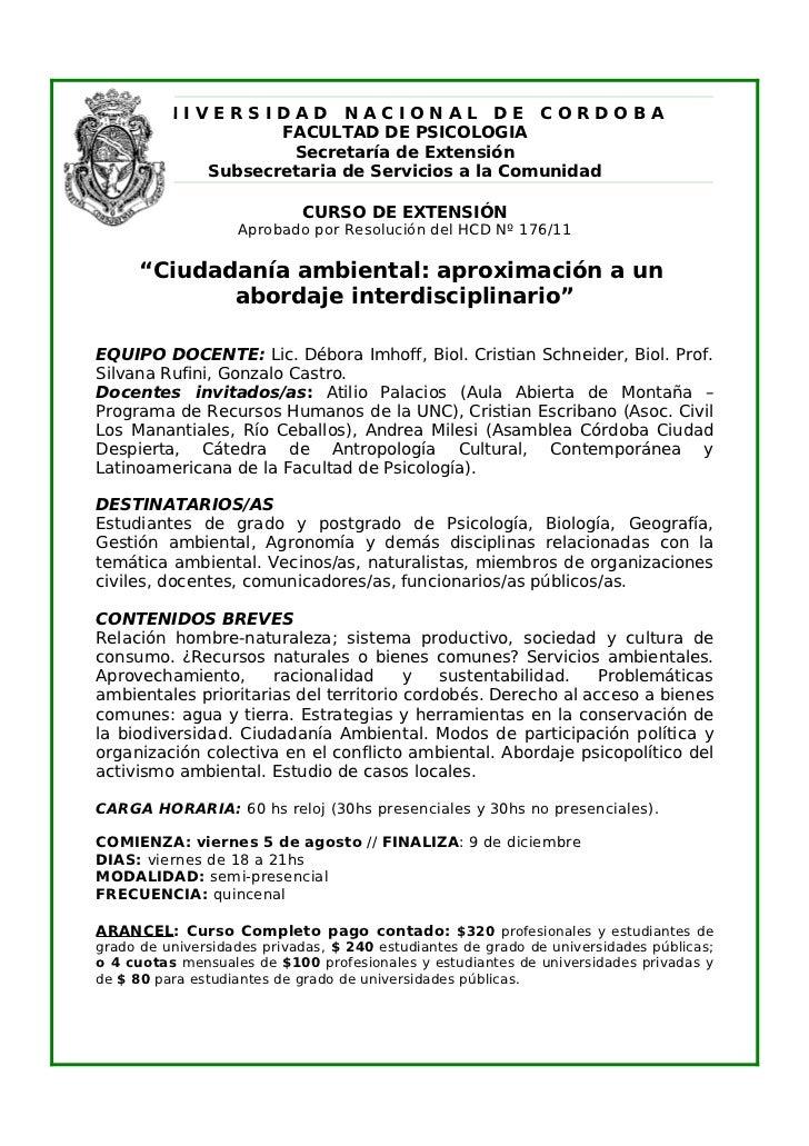 UNIVERSIDAD NACIONAL DE CORDOBA                  FACULTAD DE PSICOLOGIA                   Secretaría de Extensión         ...