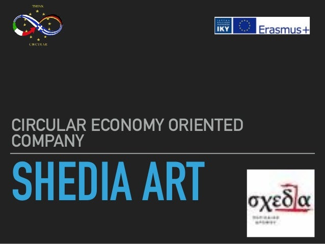 SHEDIA ART CIRCULAR ECONOMY ORIENTED COMPANY