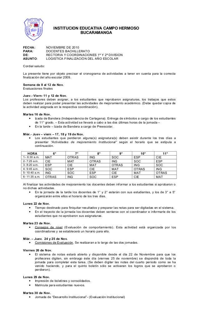 FECHA: NOVIEMBRE DE 2010 PARA: DOCENTES BACHILLERATO DE: RECTORIA Y COORDINACIONES 1ª Y 2ª DIVISION ASUNTO: LOGISTICA FINA...