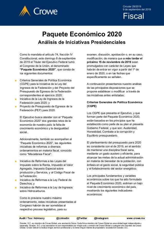 Paquete Económico 2020 Análisis de Iniciativas Presidenciales Como lo mandata el artículo 74, fracción IV Constitucional, ...