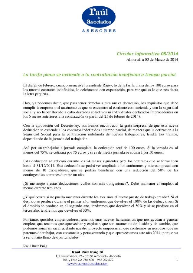 Circular informativa 08/2014 Almoradi a 03 de Marzo de 2014  La tarifa plana se extiende a la contratación indefinida a ti...