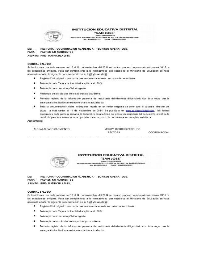 DE: RECTORIA – COORDINACION ACADEMICA - TECNICOS OPERATIVOS.  PARA: PADRES Y/O ACUDIENTES  ASUNTO: PRE- MATRICULA 2015.  C...