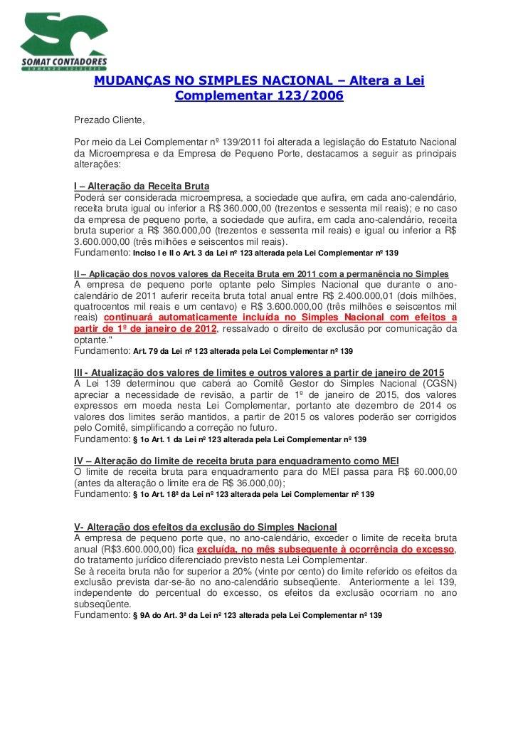 MUDANÇAS NO SIMPLES NACIONAL – Altera a Lei             Complementar 123/2006Prezado Cliente,Por meio da Lei Complementar ...