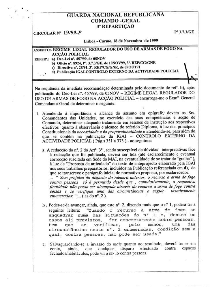 Circular n.º 19 de 18 nov99.pdf regime legal regulador do uso de armas de fogo na acção policial