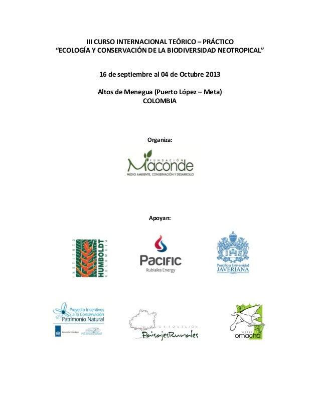"""III CURSO INTERNACIONAL TEÓRICO – PRÁCTICO """"ECOLOGÍA Y CONSERVACIÓN DE LA BIODIVERSIDAD NEOTROPICAL"""" 16 de septiembre al 0..."""