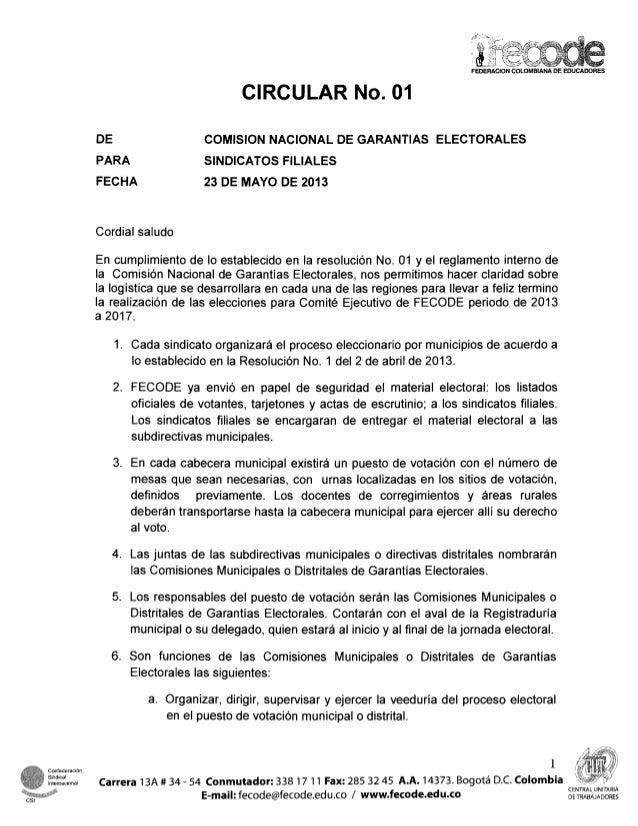 CIRCULAR No. 01DEPARAFECHACOMlSlON NACIONAL DE GARANTIAS ELECTORALESSINDICATOS FILIALES23 DE MAYO DE 2013Cordial saludoEn ...
