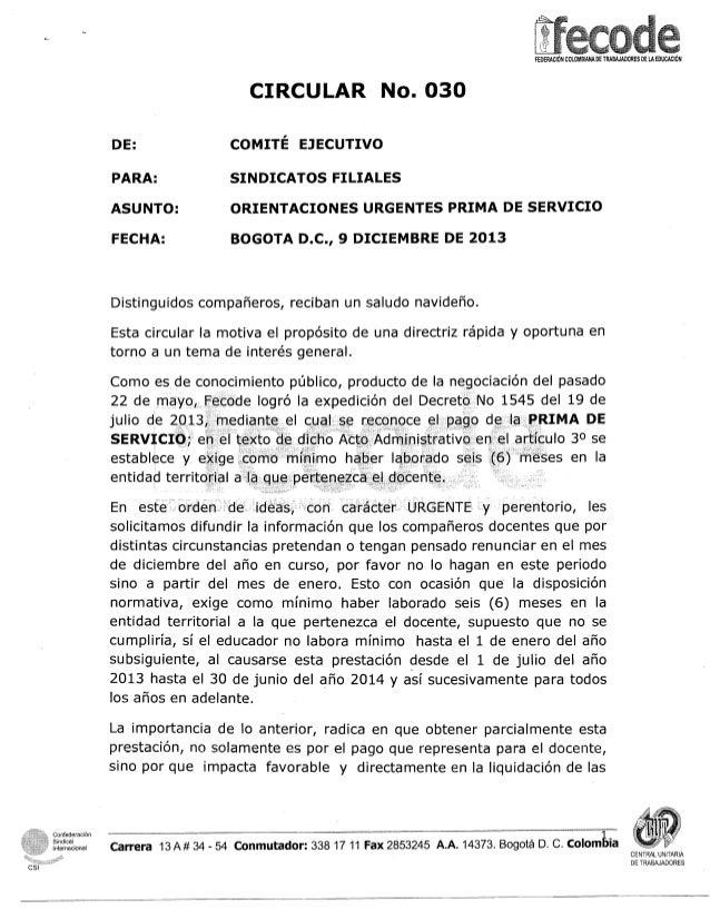 CIRCULAR No. 030 EJECUTIVO  DE:  COMITE  PARA:  SINDICATOS FILIALES  ASUNTO:  ORIENTACIONES URGENTES PRIMA DE SERVICIO  FE...