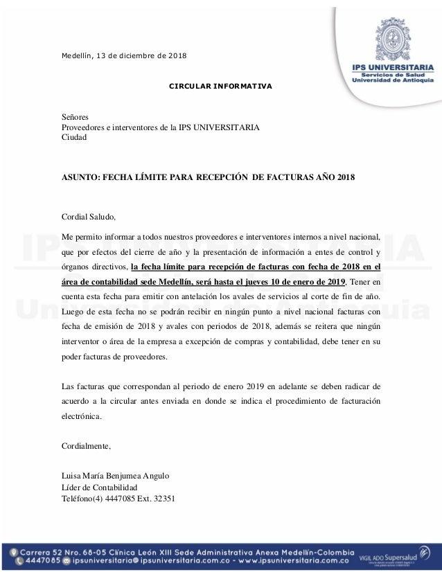 Medell�n, 13 de diciembre de 2018 CIRCULAR INFORMATIVA Se�ores Proveedores e interventores de la IPS UNIVERSITARIA Ciudad ...