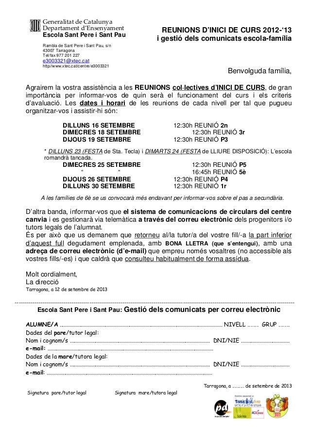 REUNIONS D'INICI DE CURS 2012-'13 i gestió dels comunicats escola-família Benvolguda família, Agrairem la vostra assistènc...