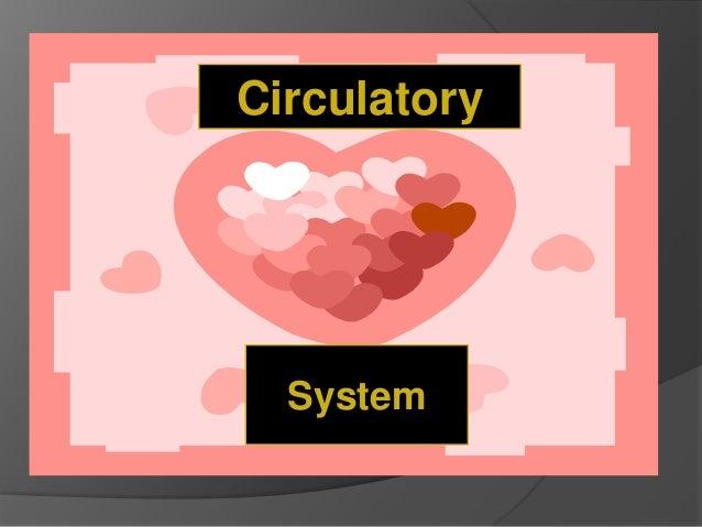 System Circulatory