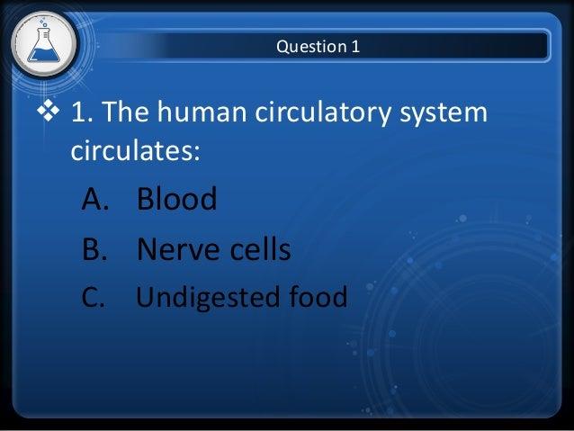Circulatory system quiz Slide 3