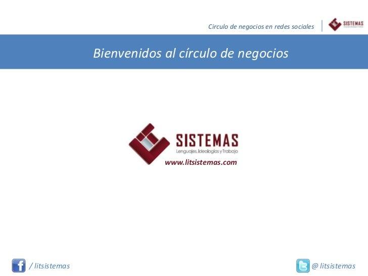 Circulo de negocios en redes sociales                Bienvenidos al círculo de negocios                            www.lit...