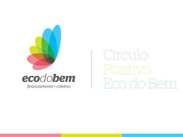 Circulo Positivo Eco do Bem