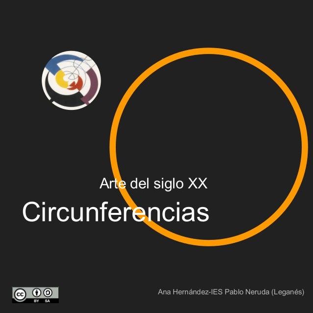 Circunferencias Arte del siglo XX Ana Hernández-IES Pablo Neruda (Leganés)