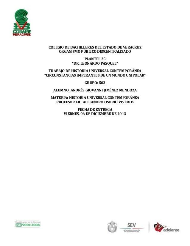 """COLEGIO DE BACHILLERES DEL ESTADO DE VERACRUZ ORGANISMO PÚBLICO DESCENTRALIZADO PLANTEL 35 """"DR. LEONARDO PASQUEL"""" TRABAJO ..."""