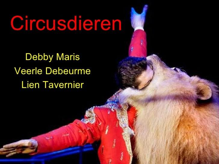 Circusdieren Debby Maris Veerle Debeurme Lien Tavernier