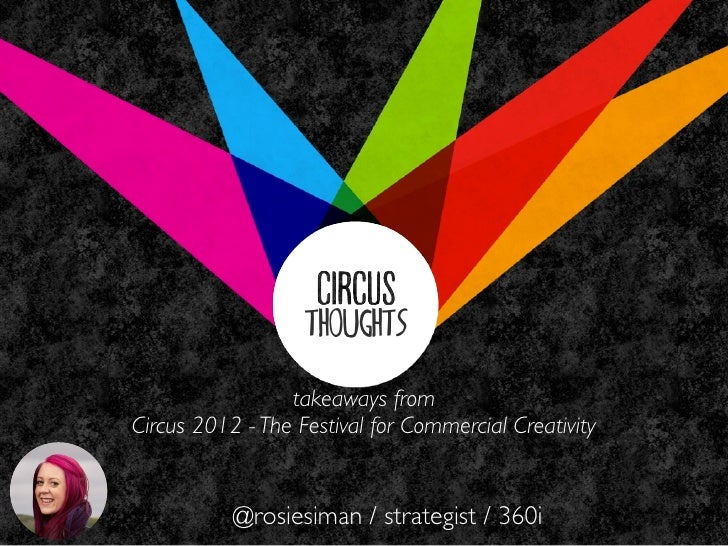 5 Creative Marketing Concepts from Circus 2012