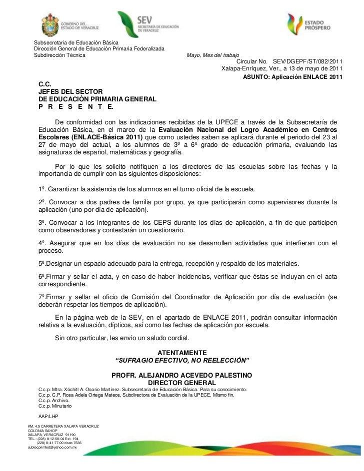 Circular No.   SEV/DGEPF/ST/082/2011<br />  Xalapa-Enríquez, Ver., a 13 de mayo de 2011<br />ASUNTO: Aplicación ENLACE 201...
