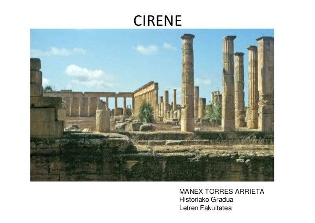 CIRENE     MANEX TORRES ARRIETA     Historiako Gradua     Letren Fakultatea