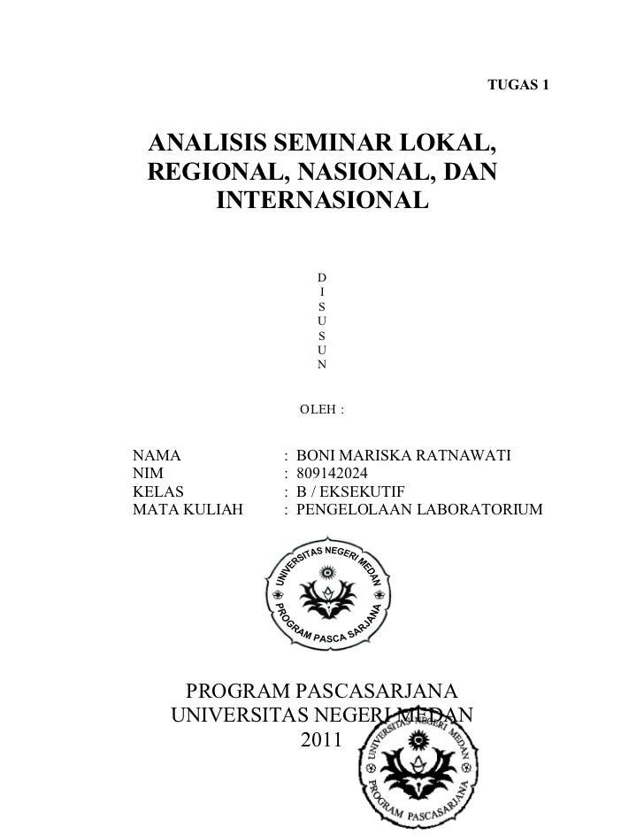 TUGAS 1 ANALISIS SEMINAR LOKAL, REGIONAL, NASIONAL, DAN     INTERNASIONAL                    D                    I       ...