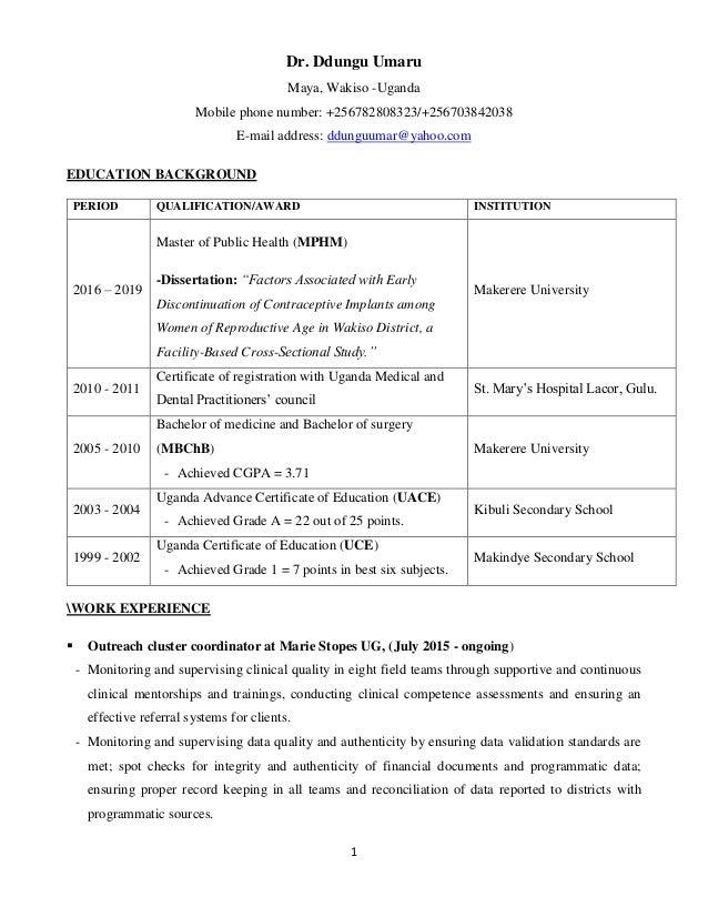 1 Dr. Ddungu Umaru Maya, Wakiso -Uganda Mobile phone number: +256782808323/+256703842038 E-mail address: ddunguumar@yahoo....