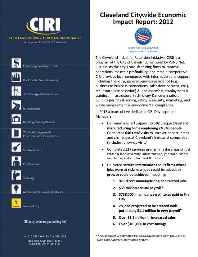 ClevelandCitywideEconomic ImpactReport:2012  TheClevelandIndustrialRetentionInitiative(CIRI)isa programof...