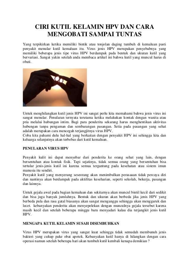 CIRI KUTIL KELAMIN HPV DAN CARA MENGOBATI SAMPAI TUNTAS Yang terpikirkan ketika memiliki bintik atau tonjolan daging tumbu...
