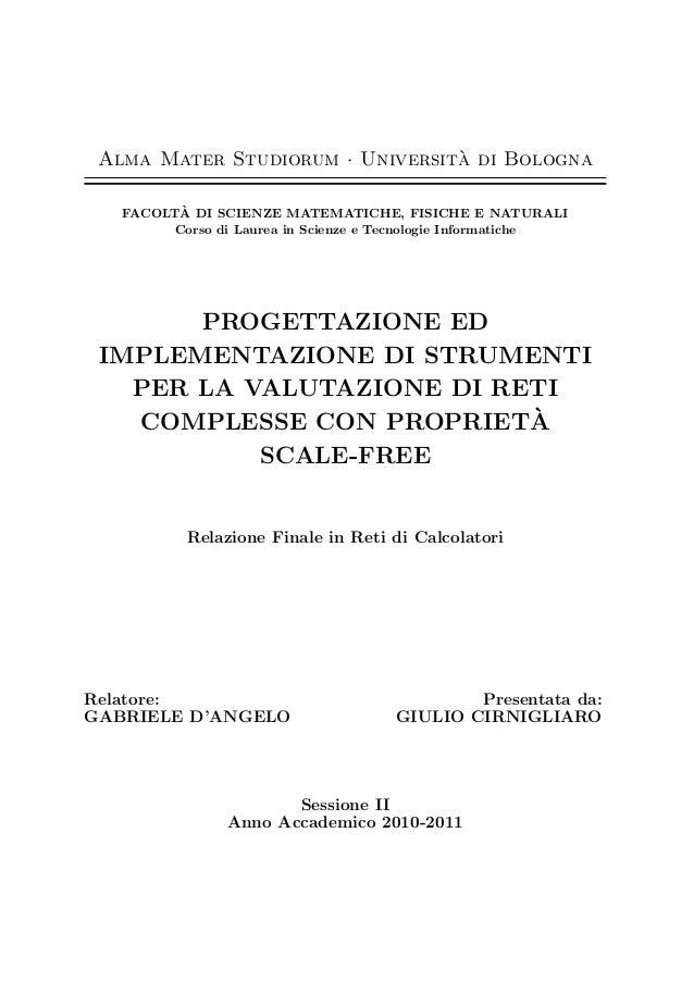Alma Mater Studiorum · Universit`a di Bologna FACOLT`A DI SCIENZE MATEMATICHE, FISICHE E NATURALI Corso di Laurea in Scien...