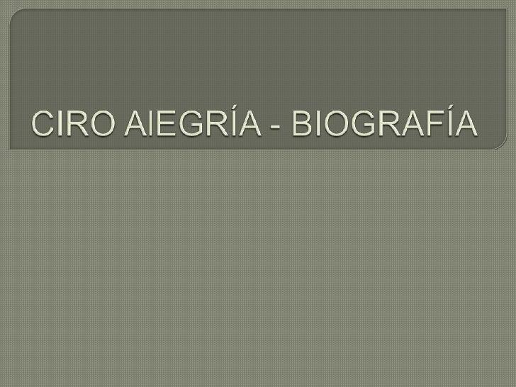 CIRO AlEGRÍA - BIOGRAFÍA<br />