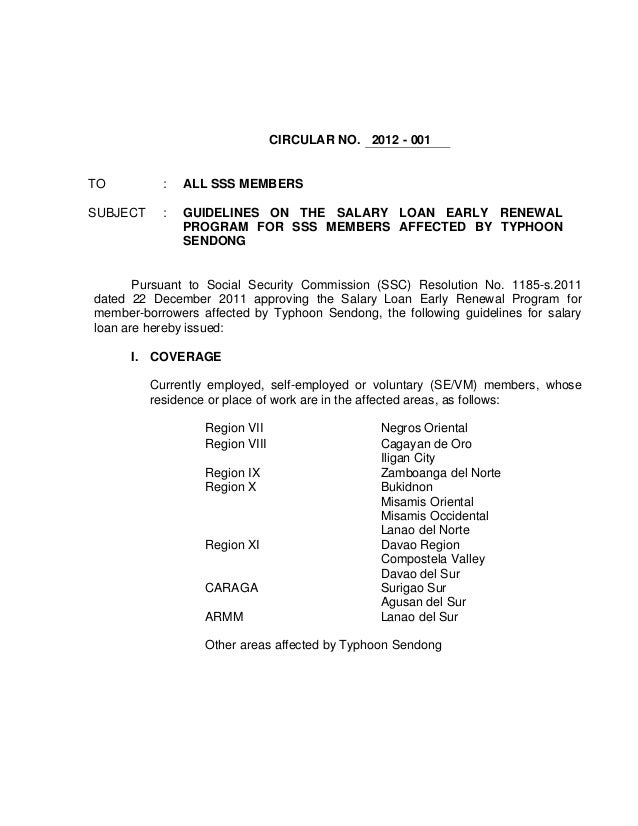 CIRCULAR NO. 2012 - 001TO          :   ALL SSS MEMBERSSUBJECT     :   GUIDELINES ON THE SALARY LOAN EARLY RENEWAL         ...